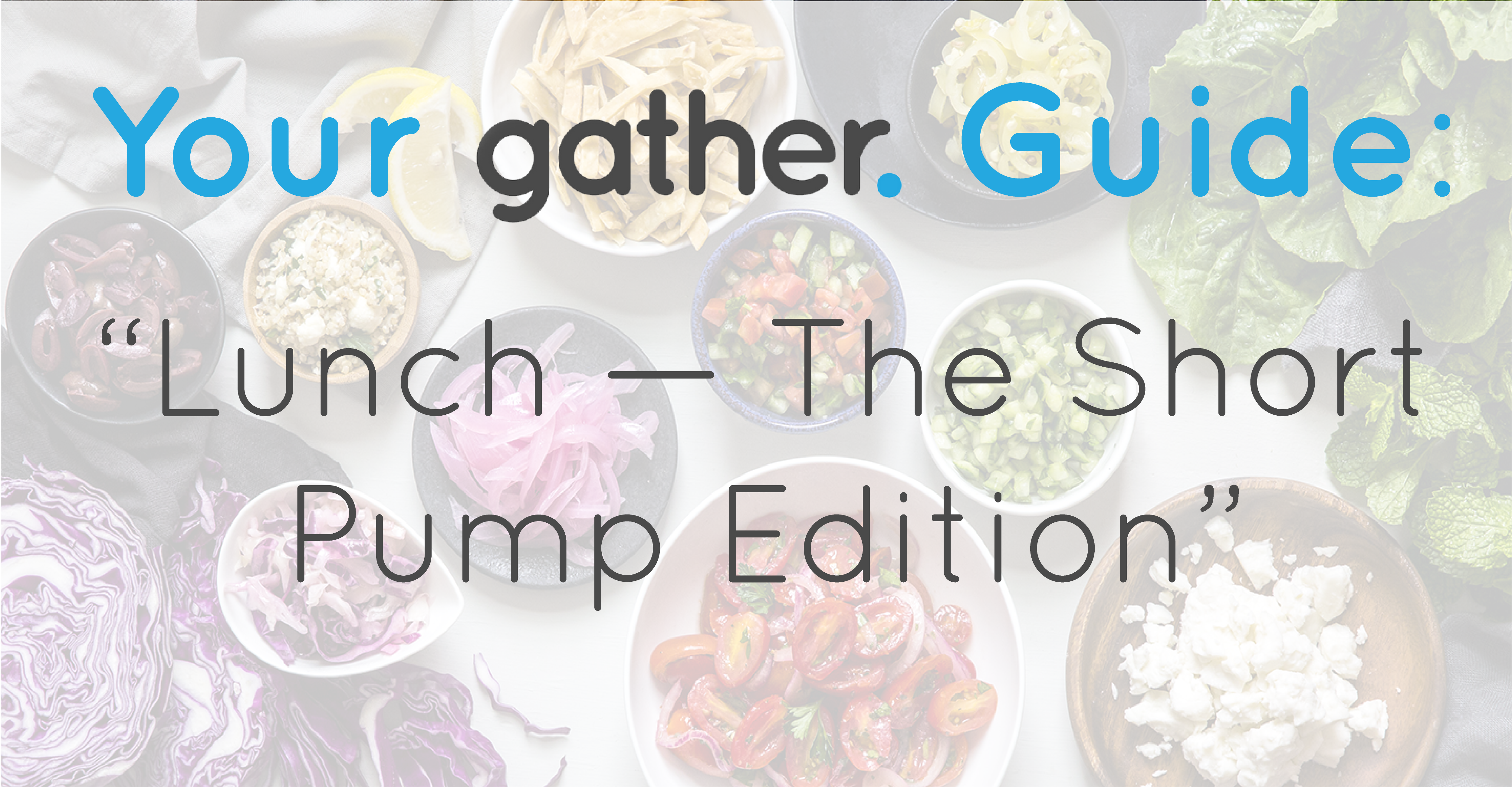your-gather-guide